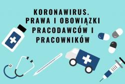 Uprawnienia i obowiązki pracownika i pracodawcy w związku z epidemią koronawirusa