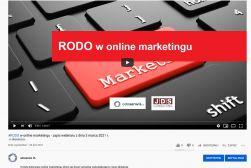 VIDEO - RODO w online marketingu - zapis webinaru z dnia 3 marca 2021 r. wraz z materiałami